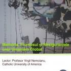 Conferinţa Memoria, frumosul şi nesiguranţele unui umanism global, 2010