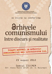 """Conferința """"Arhivele comunismului – între discurs și realitate"""", august 2013, Bucureşti"""