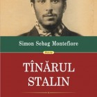 Tînărul Stalin - Simon Sebag Montefiore