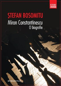 Miron Constantinescu, o biografie