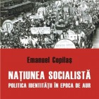 Naţiunea socialistă / Emanuel Copilaş