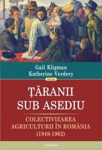 Ţăranii sub asediu /  Gail Kligman şi Katherine Verdery