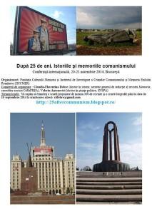 După 25 de ani. Istoriile şi memoriile comunismului. Conferinţă internaţională, 20-21 noiembrie 2014, Bucureşti