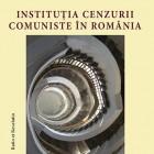 Instituţia cenzurii comuniste, vol. II - Liliana Corobca