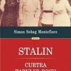 Stalin. Curtea ţarului roşu de Simon Sebag Montefiore