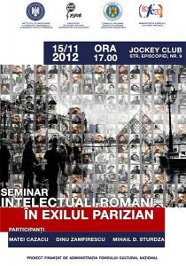 """Seminarul """"Intelectuali români în exilul parizian"""", noiembrie 2012"""