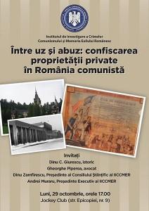 """Dezbaterea """"Între uz şi abuz: confiscarea proprietății private în România comunistă"""""""