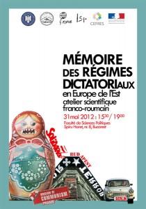 """Atelierului ştiinţific franco-român """"Memoria regimurilor dictatoriale în Europa de Est"""""""
