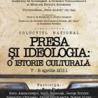"""Conferinţa """"Presa şi ideologia: o istorie culturală"""", aprilie 2011"""