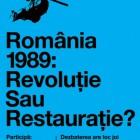 """Dezbaterea """"România 1989: revoluţie sau restauraţie?"""", decembrie 2010"""