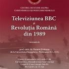 """Conferinţa """"Televiziunea BBC și Revoluția Română din 1989"""", noiembrie 2012"""