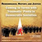 """Conferinţa internaţională """"Memorie, Istorie, Justiţie: Asumarea Trecutului Traumatic în Societăţi Democratice"""", 2010"""