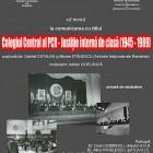 """Conferinţa """"Colegiul Central al PCR – Justiţie internă de clasă (1945-1989)"""", 2010"""