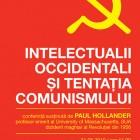 """Conferinţa """"Intelectualii occidentali si tentaţia comunismului"""", 2010"""