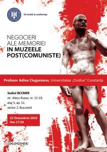 """Conferinţa """"Negocieri ale memoriei în muzeele post(comuniste)"""", 2010"""