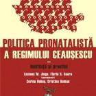 Lansarea cărţii Politica Pronatalistă a Regimului Ceauşescu, 2011