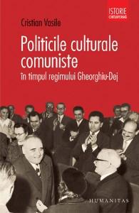 Lansarea volumului Politicile culturale comuniste în timpul regimului Gheorghiu-Dej, 2011