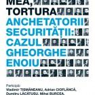"""Workshop """"Profesiunea mea, tortura. Anchetatorii Securităţii: cazul Gheorghe Enoiu"""""""