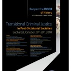 "Conferinta Internaţională ""Transitional Criminal Justice in Post-Dictatorial Societies"", 2010"