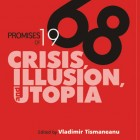 "Lansarea volumului ""Promises of 1968: Crisis, Illusion, and Utopia"", 2010"