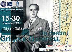"""Expoziţia """"Grigore Gafencu. Un destin"""", 2010"""