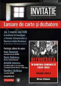 """Lansare de carte """"Reeducarea in România comunistă (1948-1955)"""""""