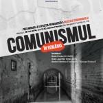 """Expoziţie """"Comunismul în România"""", mai 2016"""