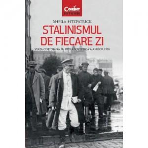 Stalinismul de fiecare zi/ Sheila Fitzpatrick