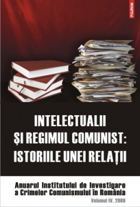 Intelectualii si regimul comunist. Istoriile unei relatii, 2009