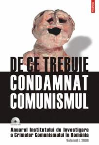 """De ce trebuie condamnat comunismul"", Polirom, 2006"