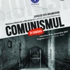 Afiş expoziţie Comunismul în România, 2017