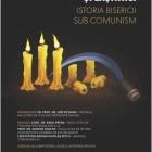 Afiş dezbatere Istoria Bisericii în comunism, Iaşi, februarie 2017