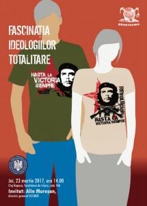 Fascinația ideologiilor totalitare, Alin Mureșan, Cluj Napoca, martie 2017