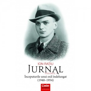 Ion Raţiu - Jurnal, vol. 1