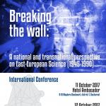 Conferinţa Internaţională Breaking the Wall, octombrie 2017