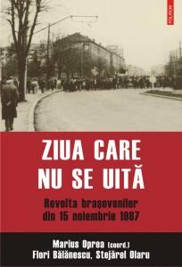 Ziua care nu se uită. Revolta braşovenilor din 15 noiembrie 1987