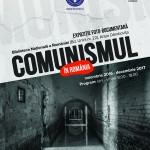 Afiş expoziţie Comunismul în România