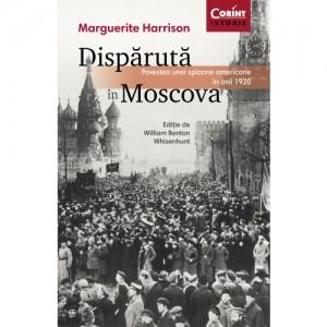 Volumul Dispărută în Moscova de Marguerite Harrison